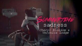 Summertime Sadness Cheryl Blossom & Veronica Lodge Cheronica