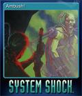 System Shock Enhanced Edition Card 1