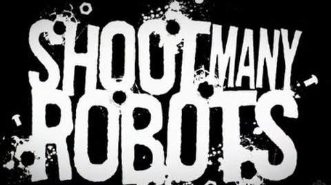 Shoot Many Robots First Look Trailer