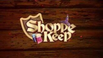 Shoppe Keep Reveal Trailer
