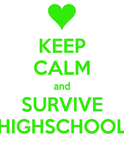 File:Keep-calm-and-survive-highschool.png