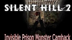 Silent Hill 2 Invisible Prison Monster Camhack