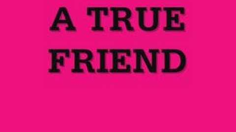 True Friends by Hannah Montanna - Lyrics