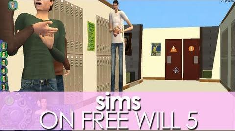 Sims On Free Will 5