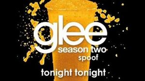 Tonight Tonight Glee Spoof Song