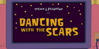 Dancing with the Scars
