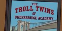 The Troll Twins of Underbridge Academy