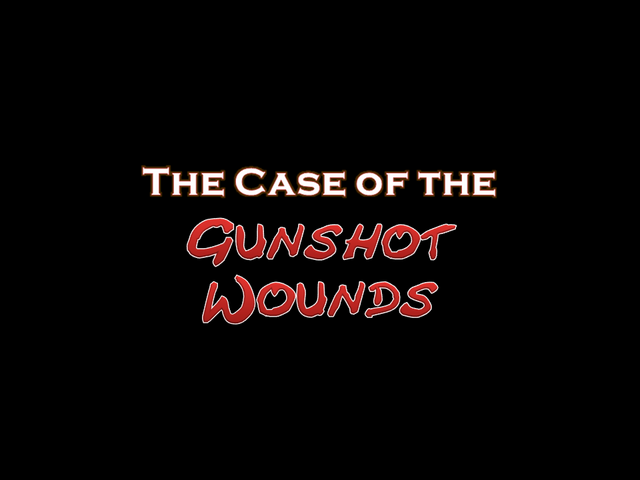 File:The Case of the Gunshot Wounds.png