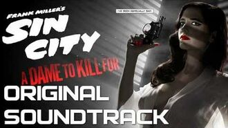 22 Marv & Nancy Ride - Sin City A Dame to Kill For - Original Soundtrack (Score) OST 2014