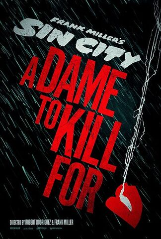 File:Sin-City-A-Dame-to-Kill-For-teaser-poster.jpeg