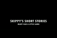 Skippy's Short Stories Mary Had a Little Lamb