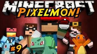 Minecraft Pixelmon Episode 9!