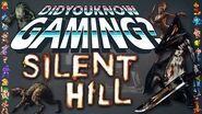 Silent Hill - Did You Know Gaming? Feat