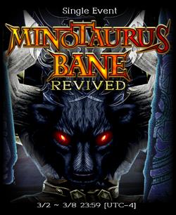 Minotaurus Bane Revived