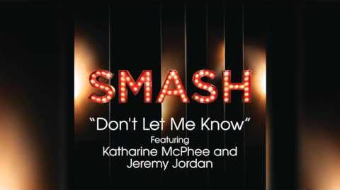 Don't Let Me Know - SMASH Cast-1