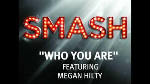 Smash - Who You Are HD
