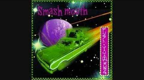 Smash mouth album Fush Yu Mang song 1 Flo