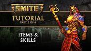 SMITE Tutorial Part 2 - Items & Skills