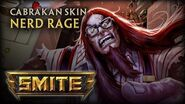 New Cabrakan Skin Nerd Rage