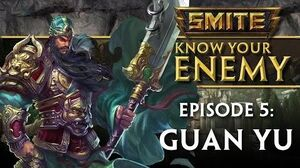 SMITE Know Your Enemy 5 - Guan Yu