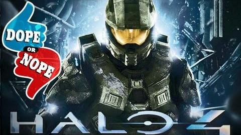 HALO 4 OPENING (Dope! Or Nope)-0