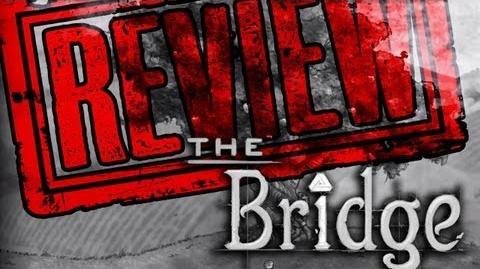 THE BRIDGE REVIEW