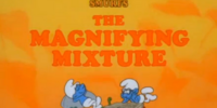The Magnifying Mixture