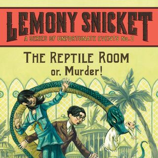 <i>The Reptile Room or, Murder!</i>