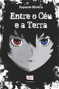 ENTRE O CEU E A TERRA