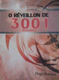 O REVEILLON DE 3001