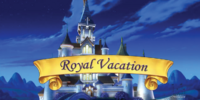 Royal Vacation