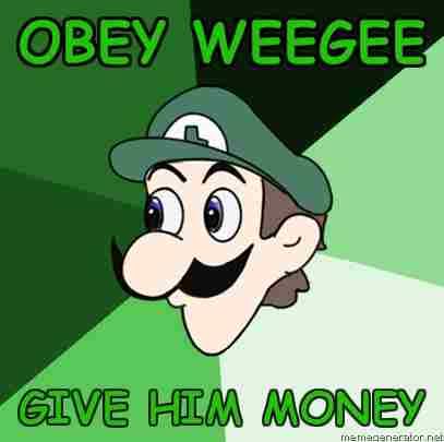 File:Advice-Luigi-Obey-Weegee-Give-him-Money.jpg
