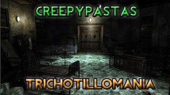 Creepypastas - Trichotillomania