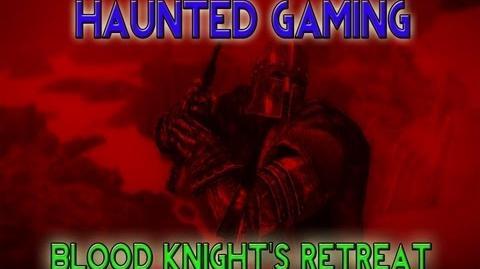 Haunted Gaming - Blood Knight's Retreat (CREEPYPASTA)-1
