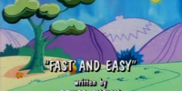 Fast and Easy