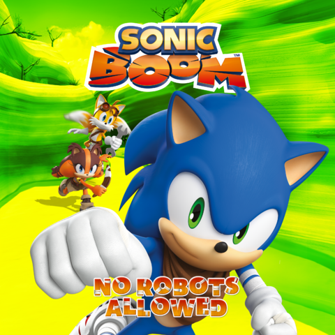 File:Sonic Boom - No Robots Allowed iTunes.png