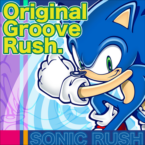 File:Sonic Rush Original Groove Rush.png