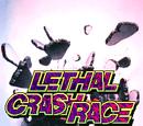 Lethal Crash Race