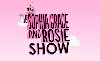 The Sophia Grace & Rosie Show