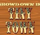 Showdown in Tiny Town