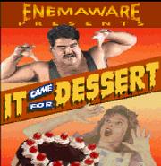 ItCameForDessert