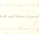 Wolf and a Silent Farewell