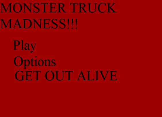 File:Monstertruckmadnesscreepypastaiscreepy.png