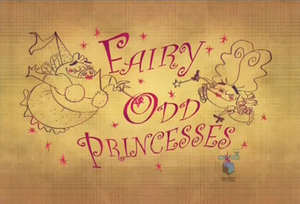 Fairly odd princesses-episode title
