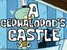A Cephalopod's Castle