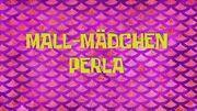 197a. Mall-Mädchen Perla