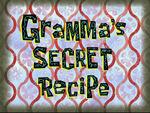 Gramma's Secret Recipe