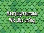 163a. Meerjungfraumann Wie alles anfing