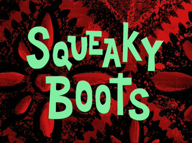 File:Squeaky Boots.jpg