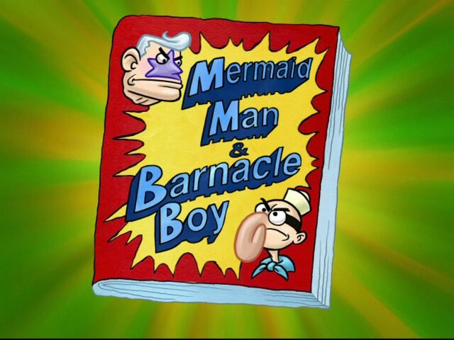 File:Mermaid Man & Barnacle Boy Book.jpg